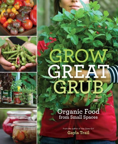 Grow-Great-Grub-Organic-Food-from-Small-Spaces
