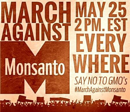 march against monsanto may 25
